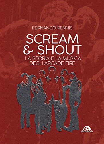 scream-and-shout-la-storia-e-la-musica-degli-arcade-fire