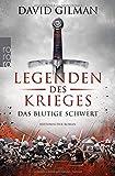 Legenden des Krieges: Das blutige Schwert (Thomas Blackstone, Band 1) -