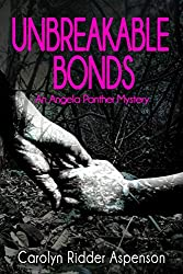 Unbreakable Bonds: An Angela Panther Mystery Book Two (The Angela Panther Mystery Series 2)