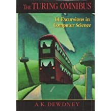 Turing Omnibus: Sixty One Excursions in Computer Science