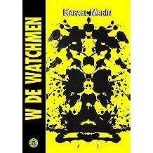 W de Watchmen