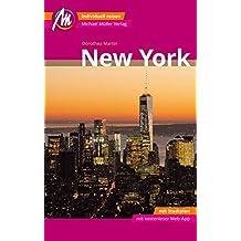 New York MM-City Reiseführer Michael Müller Verlag: Individuell reisen mit vielen praktischen Tipps und Wep-App mmtravel.com.