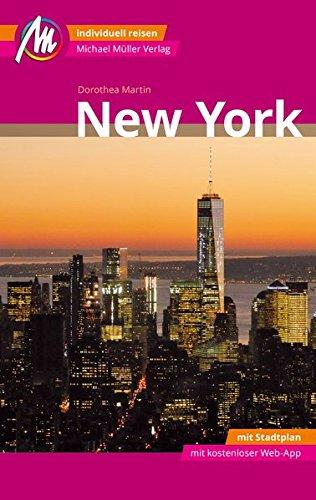 New York MM-City Reiseführer Michael Müller Verlag: Individuell reisen mit vielen praktischen Tipps und Web-App mmtravel.com