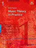 [(Music Theory in Practice, Grade 1)] [Author: Eric Taylor] published on (March, 2008)