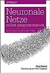 Neuronale Netze selbst programmieren:...