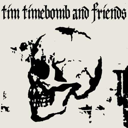 Tim Timebomb and Friends [Expl...