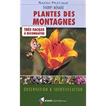 Plantes des montagnes trés faciles à reconnaître