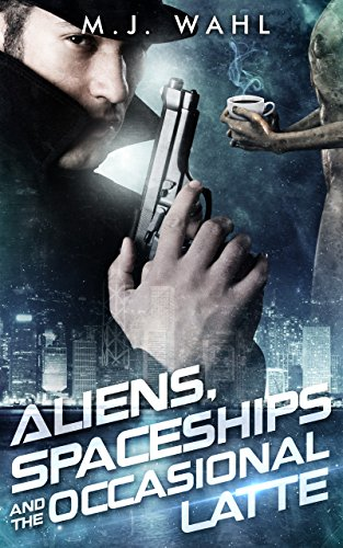 aliens-spaceships-and-the-occasional-latte-jack-winters-sci-fi-detective-series-book-1