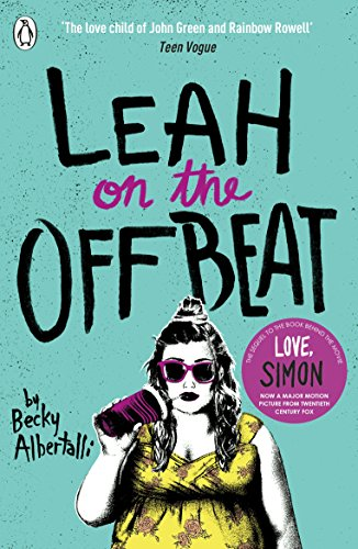 Leah on the Offbeat (English Edition) por Becky Albertalli