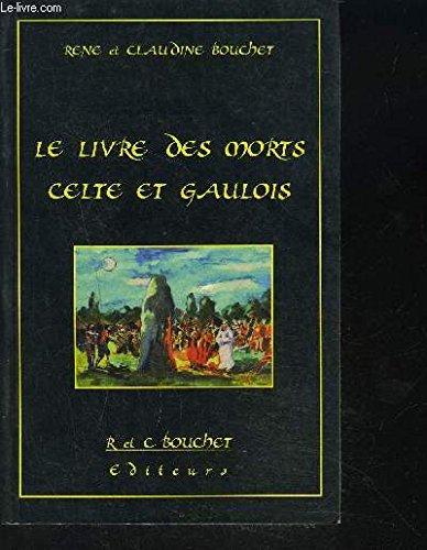 Le livre des morts celtes et gaulois