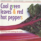 Cool Green Leaves and Red Hot Peppers by Christine McFadden (2000-05-04)