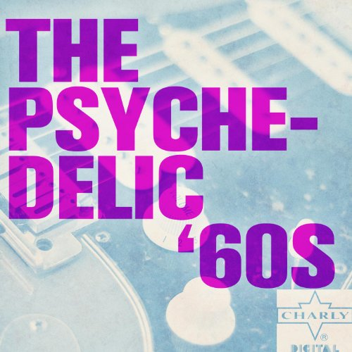 The Psychedelic 60s
