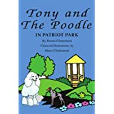 Tony & The Poodle In Patriot Park by Donna Clementoni (2002-07-17)