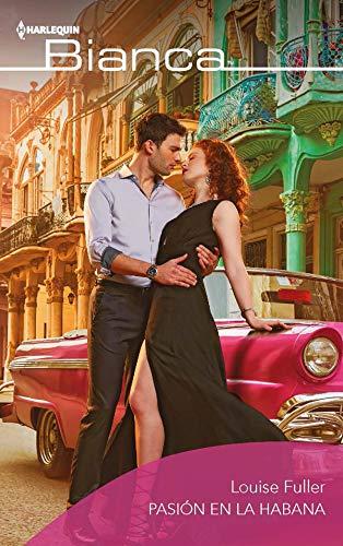 Pasión en La Habana de Louise Fuller