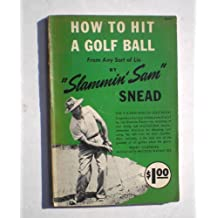 How To Hit a Golf Ball From Any Sort Of