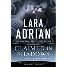 Claimed in Shadows: A Midnight Breed Novel (The Midnight Breed Series Book 15) (English Edition)