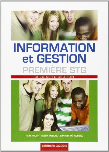 Information et Gestion : Spécialité Gestion 1ère STG