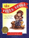 The Right Touch: A Read-Aloud Story t...
