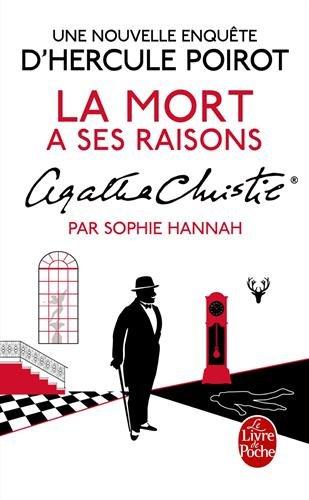 La mort a ses raisons : une nouvelle enquête d'Hercule Poirot
