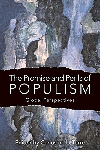 The Promise and Perils of Populism: Global Perspectives by University Press of Kentucky (2014-12-17)
