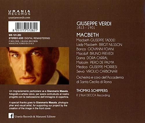Verdi : Macbeth. Taddei, Nilsson, Prevedi, Foiani, Carral, Schippers.