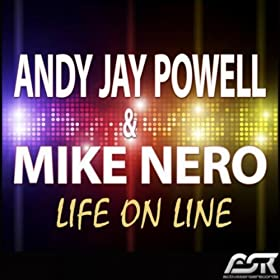 Andy Jay Powell & Mike Nero-Life On Line