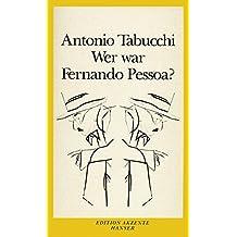 Wer war Fernando Pessoa?
