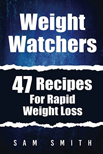 weight-watchers-47-recipes-for-rapid-weight-loss