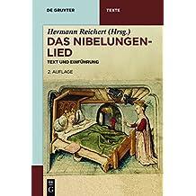 Das Nibelungenlied: Text Und Einfuhrung (de Gruyter Texte)