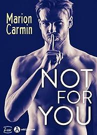 Not for you par  Marion  Carmin