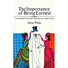 The Importance of Being Earnest Reissue by Wilde, Oscar (1976) Mass Market Paperback
