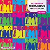 15 Years of Milk & Sugar (One and a Half Decades - Remixed)