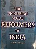 The Pioneering Social Reformers of India