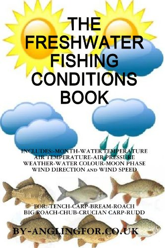 the-freshwater-fishing-conditions-book
