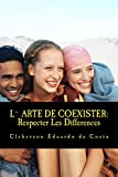 L` Arte De Coexister: Respecter Les Differences