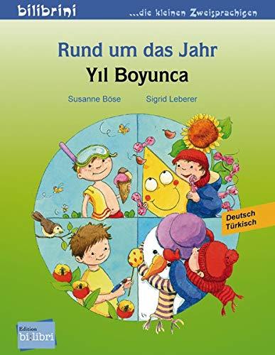 Rund um das Jahr: Kinderbuch Deutsch-Türkisch