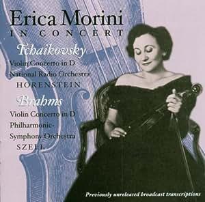 Erica Morini spielt Violinkonzerte von Tschaikowsky und Brahms