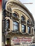 Ecrans français de l'entre-deux-guerres : L'apogée de l'art muet