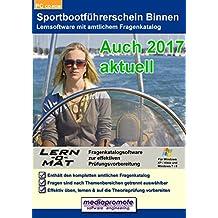 Lern-o-Mat Sportbootführerschein Binnen 2015 - Lernsoftware mit amtlichem Fragenkatalog für den SBF Binnen
