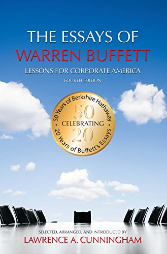 The Essays of Warren Buffett: Lessons for Corporate America por Warren E. Buffett