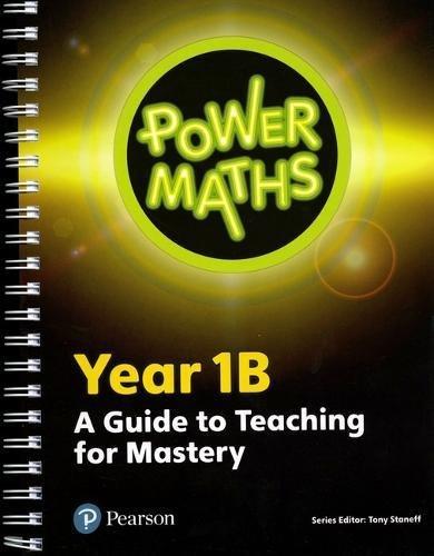 Power Maths Year 1 Teacher Guide 1B (Power Maths Print)