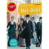 Bel Ami: suivi d une anthologie sur le personnage de l ambitieux