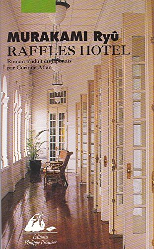 Raffles hotel par Ryû Murakami