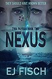 Nexus: Ziva Payvan Book 2 (English Edition)