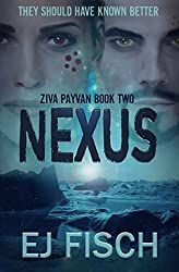 Nexus: Ziva Payvan Book 2 (English Edition)