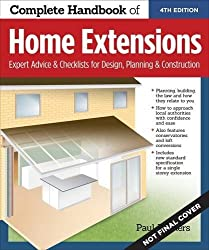 Complete Handbook of Home Extensions by Paul Hymers (2015-10-16)