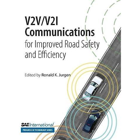 V2V/V2I Communications for Improved Road Safety and