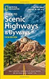 National Geographic Guide to Scenic Highways and Byways, 5th Edition - The 300 Best Drives in the U.S.