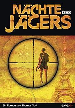 Nächte des Jägers (German Edition) by [Gast, Thomas]