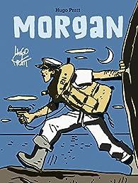 Morgan par Hugo Pratt